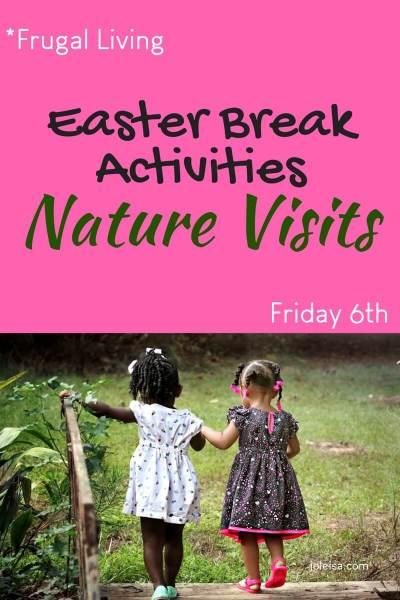 Easter Break Activities – Nature Visits