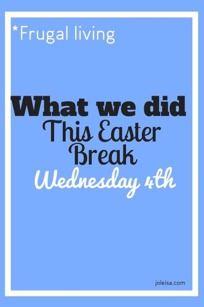 Easter fun: Going our Separate Ways- Wednesday 4th