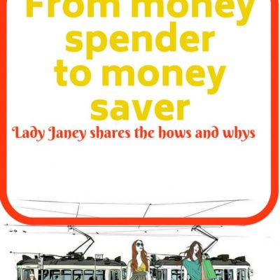 From Spender to Saver- how and why I changed my ways