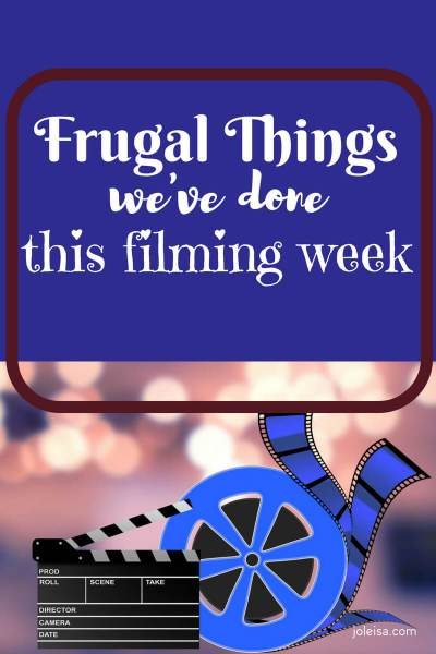 Frugal Things We have done this week of Filming