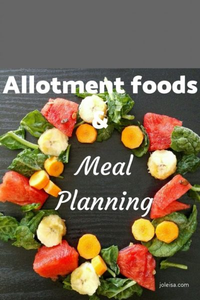 Meal Planning This Week Ending August 31 Featuring Foods from the Allotment