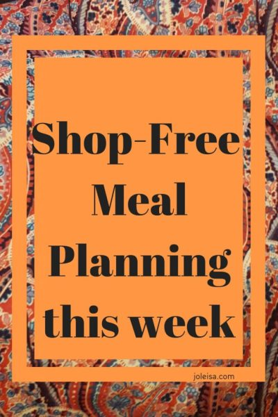 Shop-Free Meal Planning