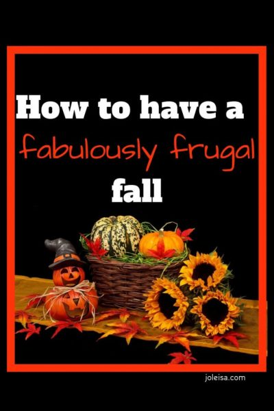 How to Have a Fabulously Frugal Fall