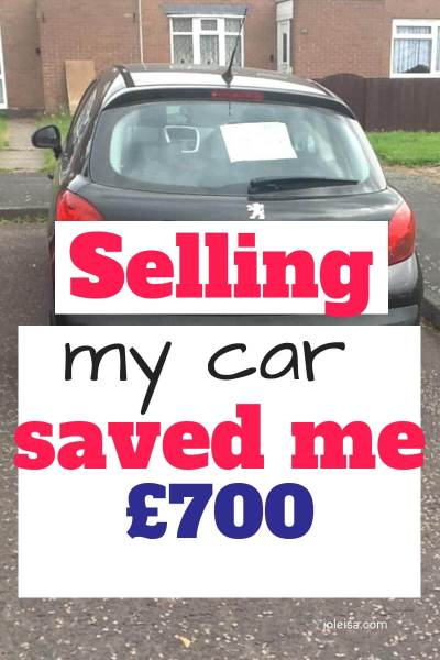 How Selling my car Saved me Almost Seven Hundred Pounds