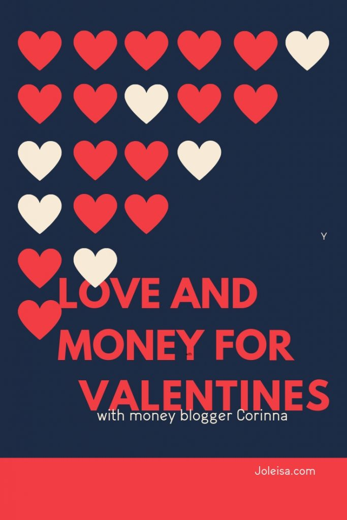 Meet money blogger Corinna and hear her take on love and money for Valentines. Read about what she thinks about the amount of cash we part with at this time