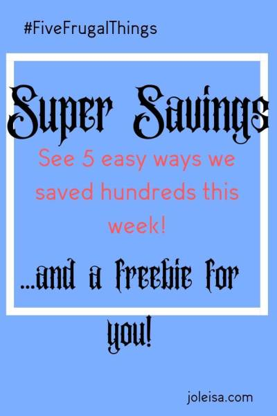 Super Savings Made This Week and a Freebie For You
