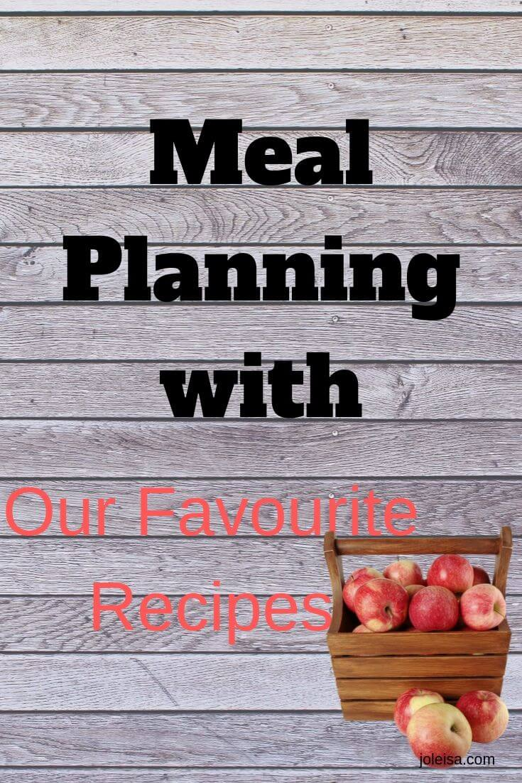 We share our favourite recipes as part of this week's meal plan.