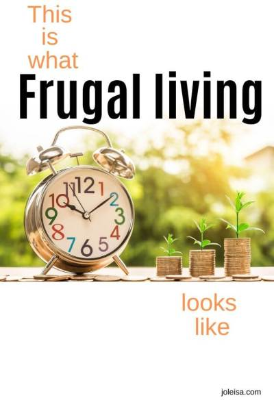 This is what Frugal Living Looks Like