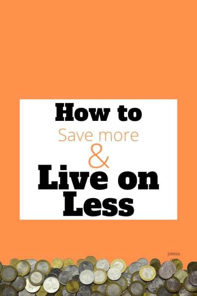 How to Live on Less and Save More