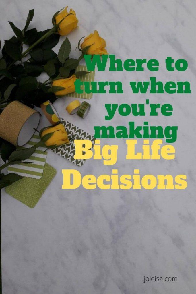 making big life decisions