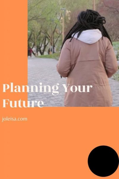 Planning Your Future: Three Things to Focus on