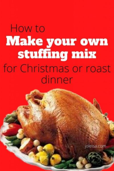 How to make your own Stuffing mix for Christmas or Sunday Roast