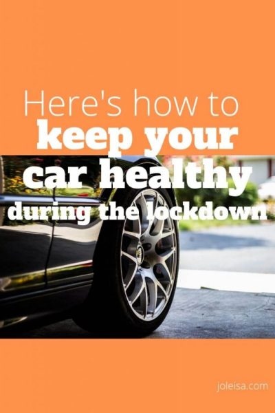 Money Saving Tips- Keep Your car Healthy During Lockdown