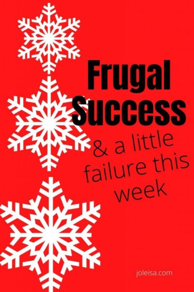 Frugal Success and a Little Failure