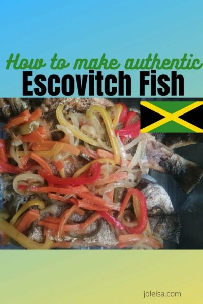 Authentic Jamaican Escovitch Fish
