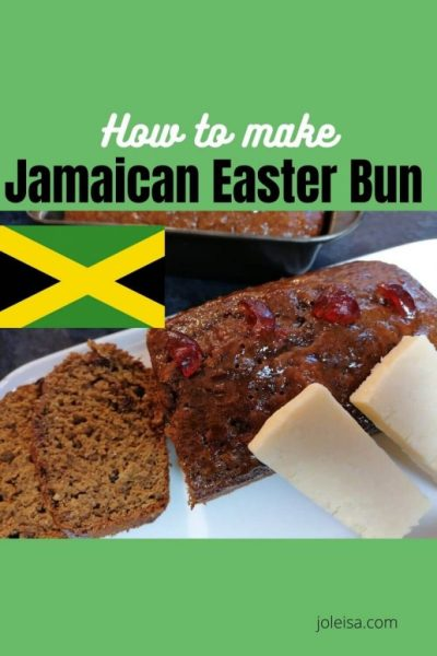 How to Make Jamaican Easter bun