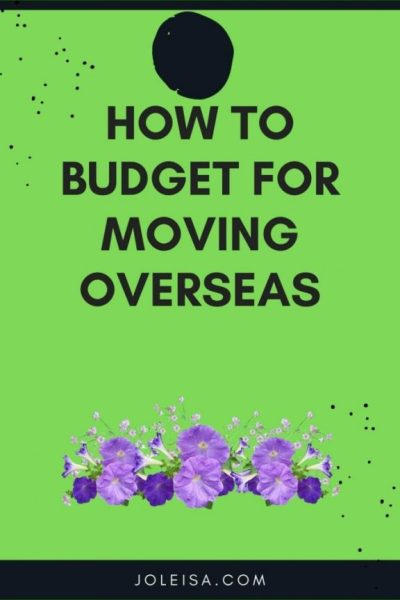 How to Budget for Moving Overseas