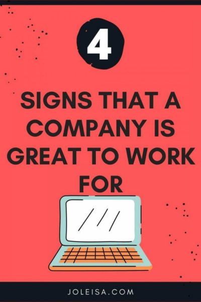Four Signs That a Company is Great to Work for
