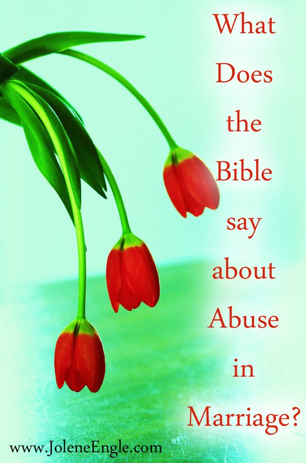 What Does the Bible Say About Abuse in Marriage?