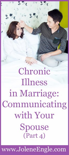 Chronic Illness in Marriage:  Communicating with Your Spouse