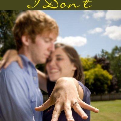 "When You Say, ""I Do"", You Also Say, ""I Don't""…& a Link-Up!"