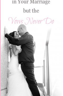 The Sparks Will Change in Your Marriage but the Vows Never Do