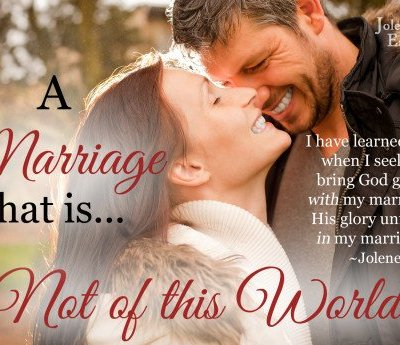 Day 1:  A Marriage that is Not of this World