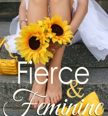 Fierce and Feminine