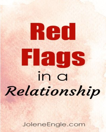 Red Flags in a Relationship by Jolene Engle