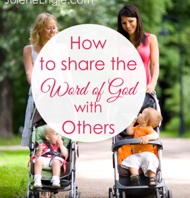 How to Share the Word of God with Others