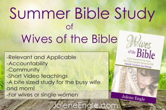 Summer Bible Study of Wives of the Bible