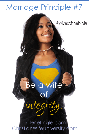 Marriage Principle #7 from the Wives of the Bible- by Jolene Engle