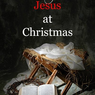How to Experience Jesus at Christmas