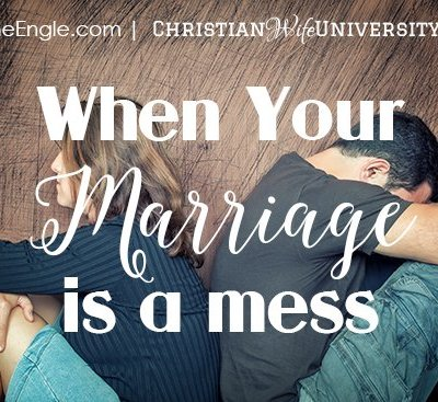 When Your Marriage is a Mess