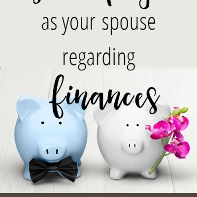 Getting on the Same Page as Your Spouse Regarding Finances