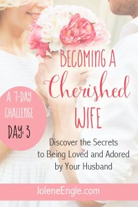 Day 3: The Wife Sets the Tone for Her Marriage