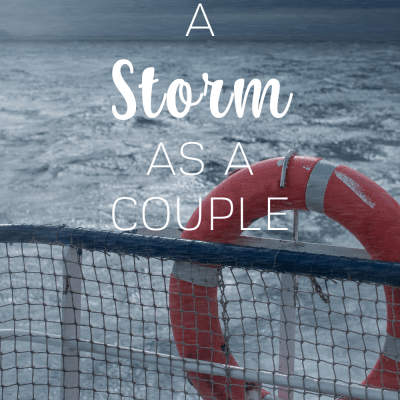 Navigating a Storm as a Couple