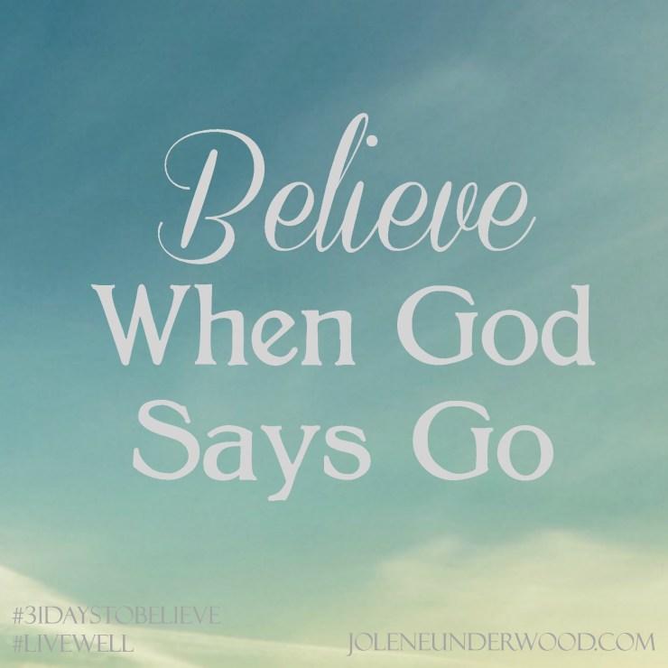 Believe When God Says Go #31DaystoBelieve #write31days Haiti deaf missions