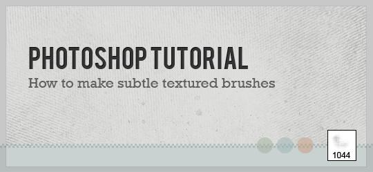 Comment faire des brosses usées dans  Photoshop