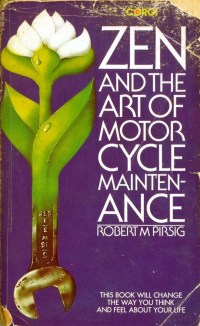 Front cover of my edition of Zen and the Art of Motorcycle Maintenance