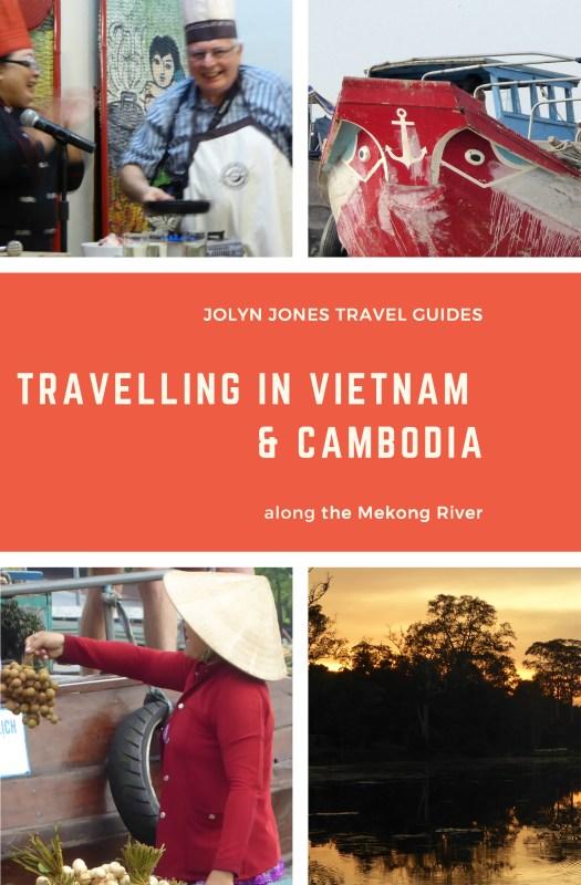 Travelling in Vietnam & Cambodia