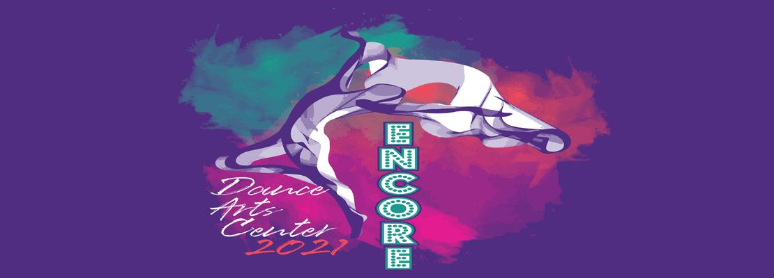 Encore | Dance Arts Center | Recital