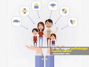 tips langgan perlindungan insurans takaful