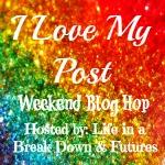 I Love My Post Blog Hop