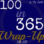 100 in 365 Wrap-Up