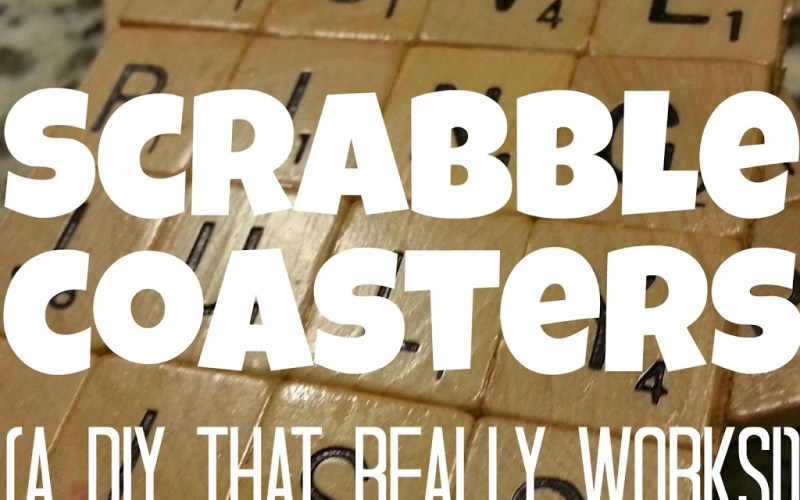 Scrabble Coasters (A DIY That Really Works!)