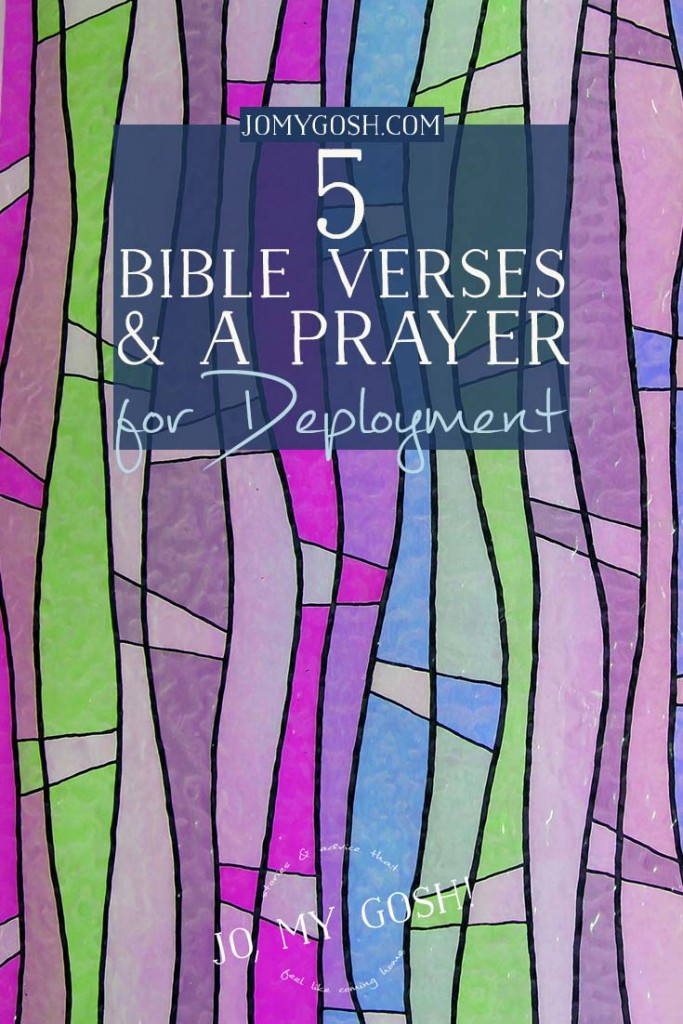 Bible verses and a prayer that helped a military spouse through deployment.
