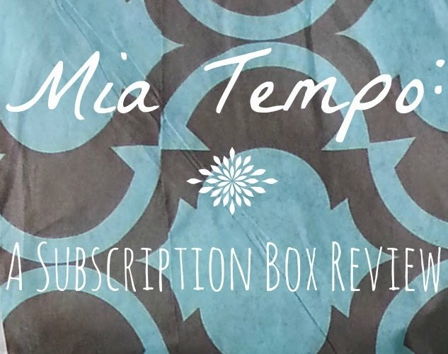 Mia Tempo: A Subscription Box Review