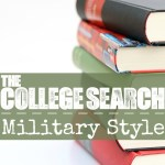 The College Search: Military Style