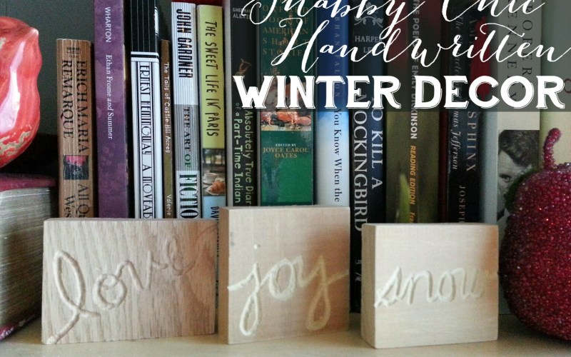 Shabby Chic Handwritten Winter Decor DIY